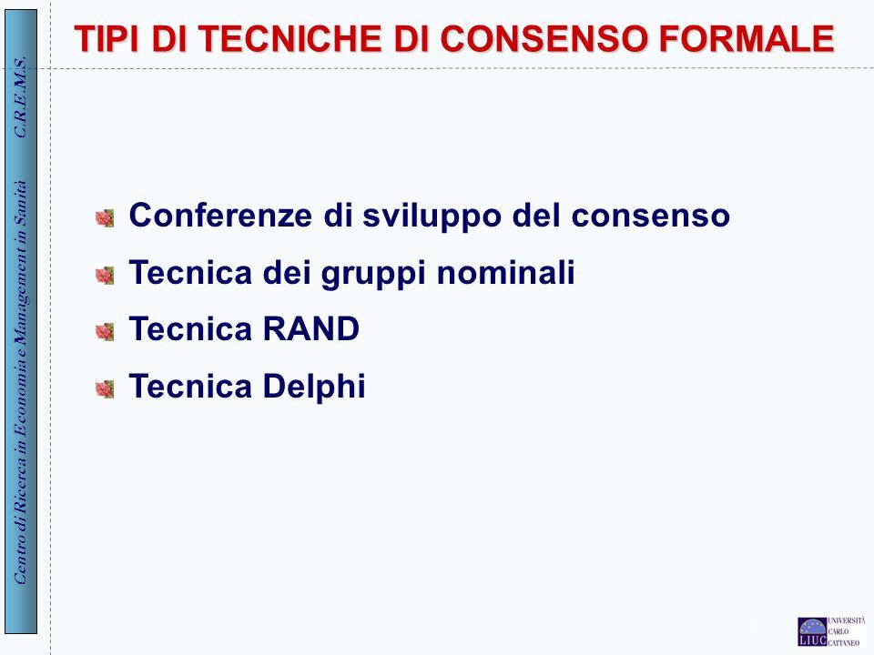 TIPI DI TECNICHE DI CONSENSO FORMALE