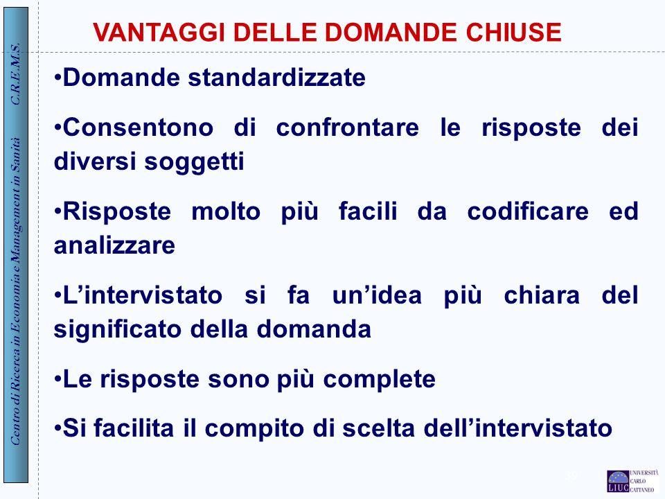 VANTAGGI DELLE DOMANDE CHIUSE