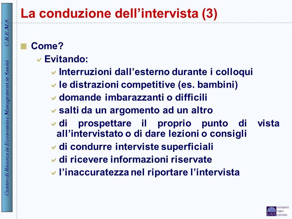 La conduzione dell'intervista (3)