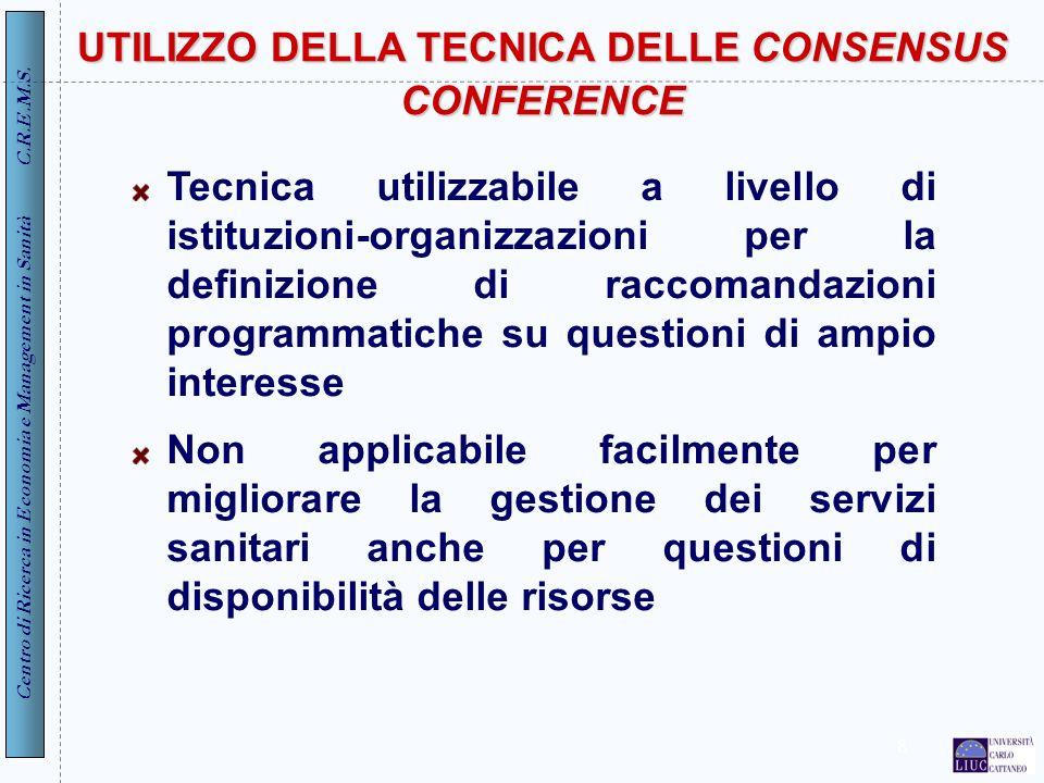 UTILIZZO DELLA TECNICA DELLE CONSENSUS CONFERENCE