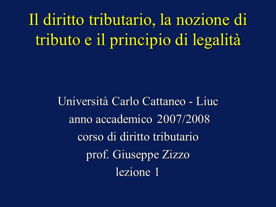 Il diritto tributario, la nozione di tributo e il principio di legalità