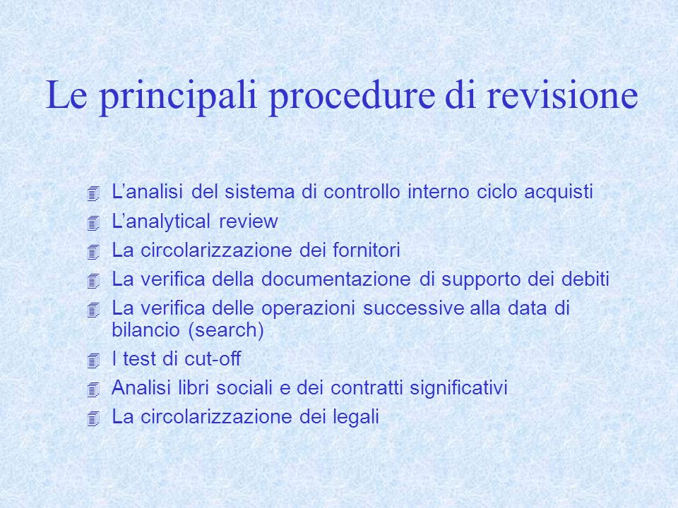 Le principali procedure di revisione
