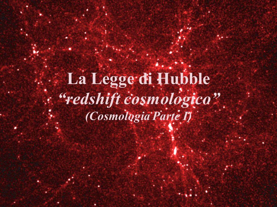 La Legge di Hubble redshift cosmologico (Cosmologia Parte I)
