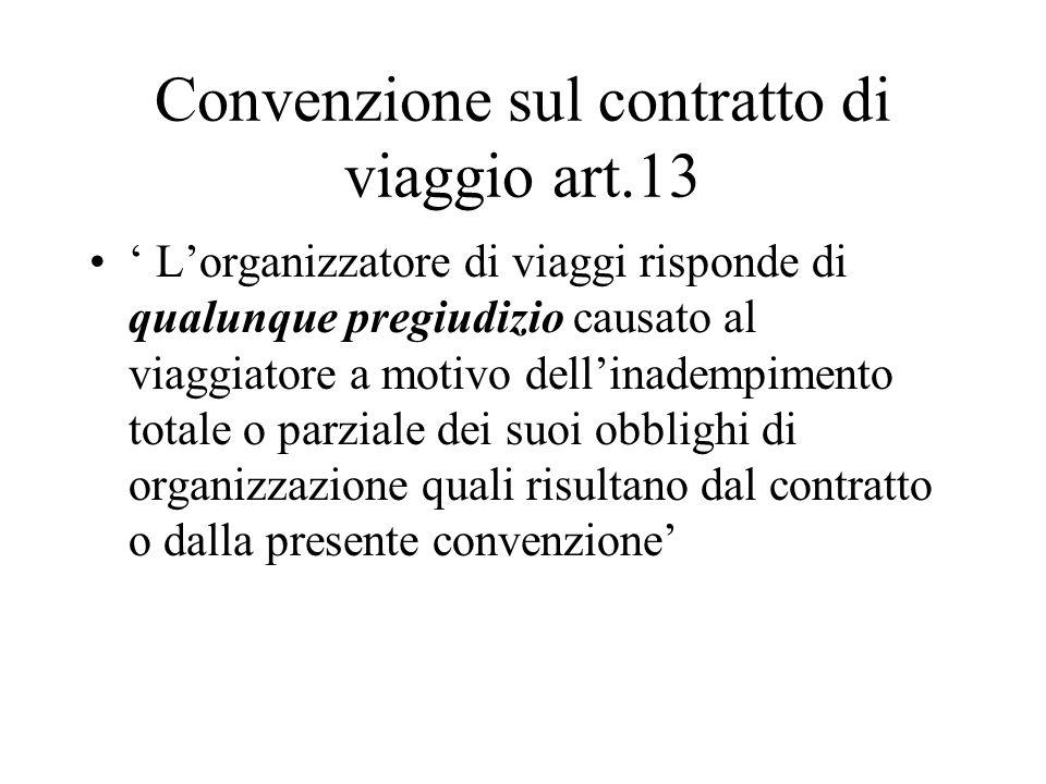 Convenzione sul contratto di viaggio art.13