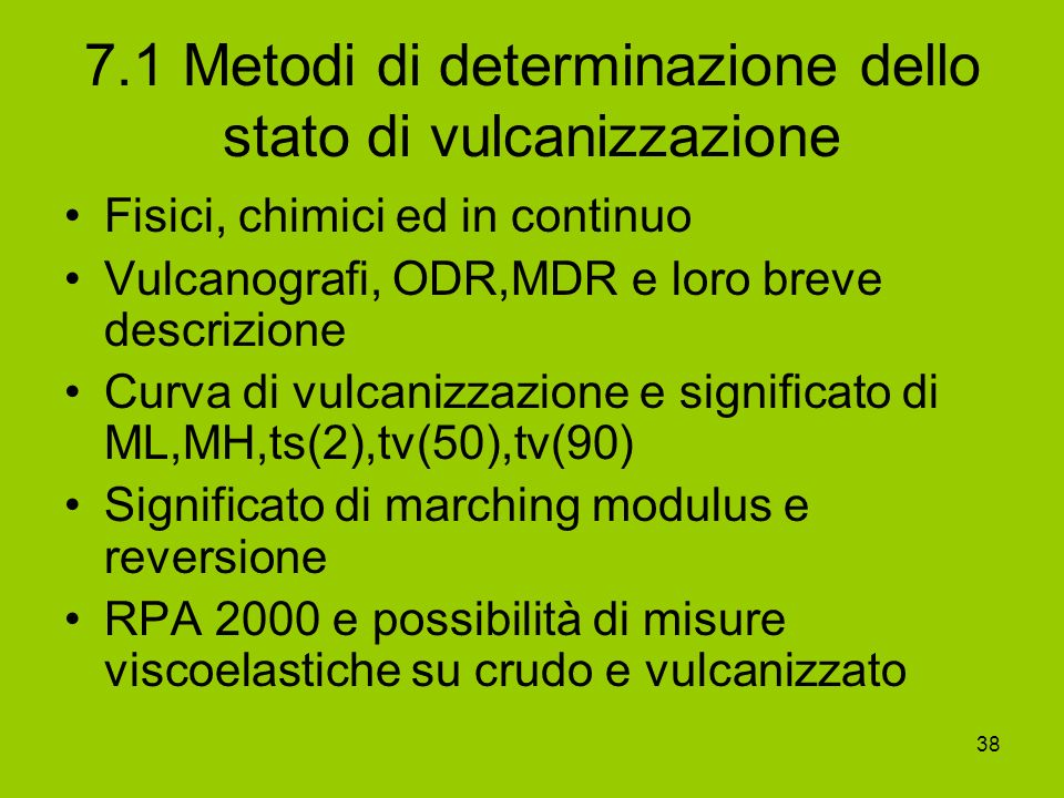 7.1 Metodi di determinazione dello stato di vulcanizzazione