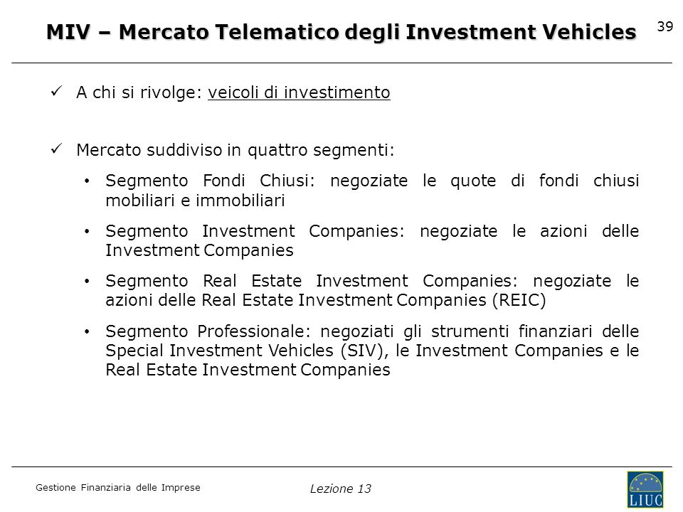 MIV – Mercato Telematico degli Investment Vehicles