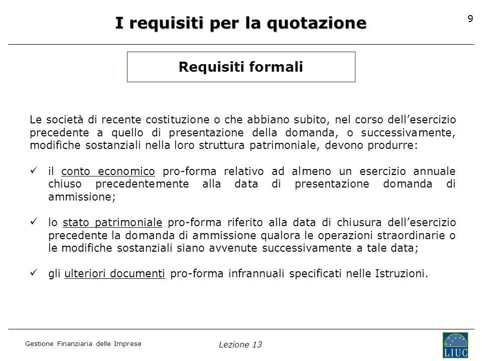 I requisiti per la quotazione