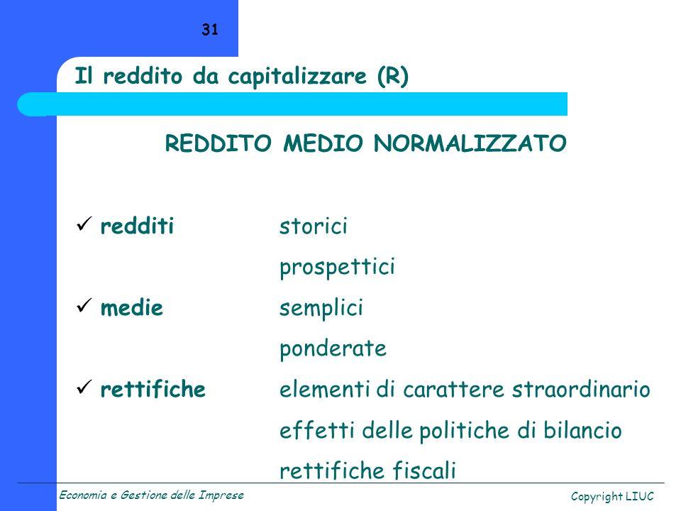 Il reddito da capitalizzare (R)
