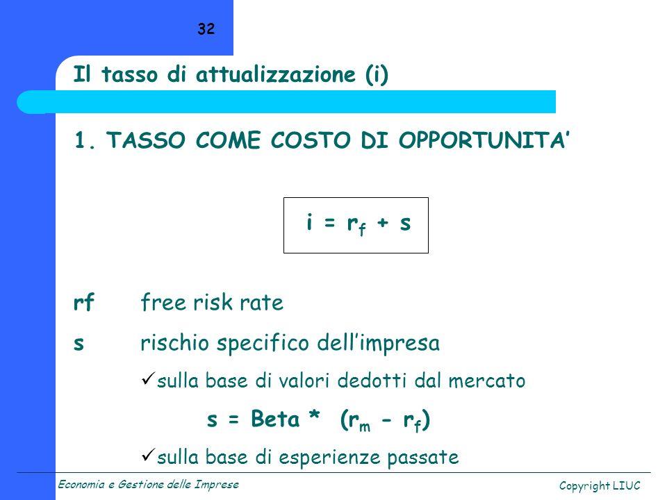 Il tasso di attualizzazione (i)