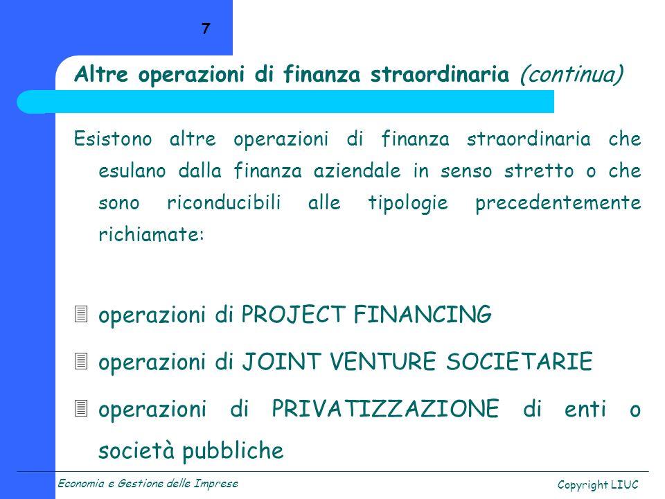 Altre operazioni di finanza straordinaria (continua)
