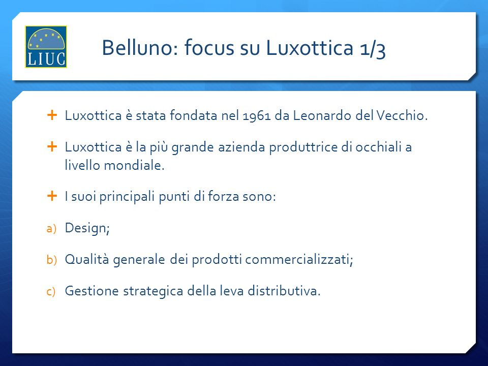 Belluno: focus su Luxottica 1/3