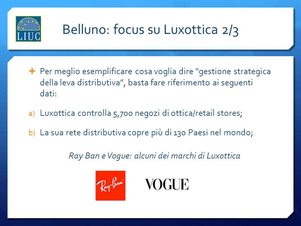 Belluno: focus su Luxottica 2/3