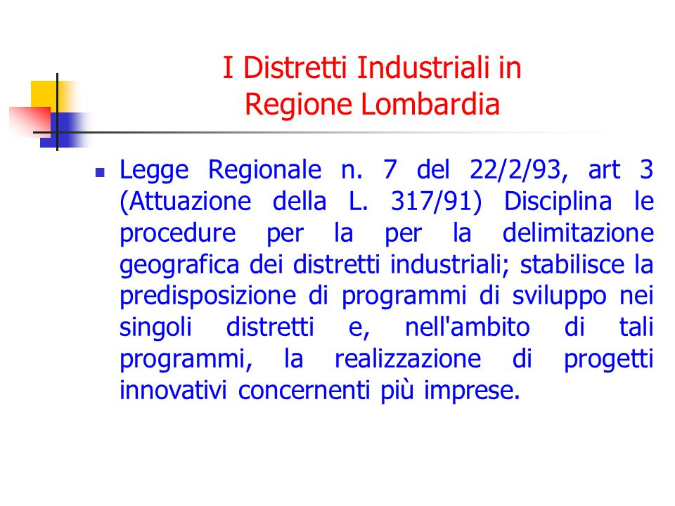 I Distretti Industriali in Regione Lombardia