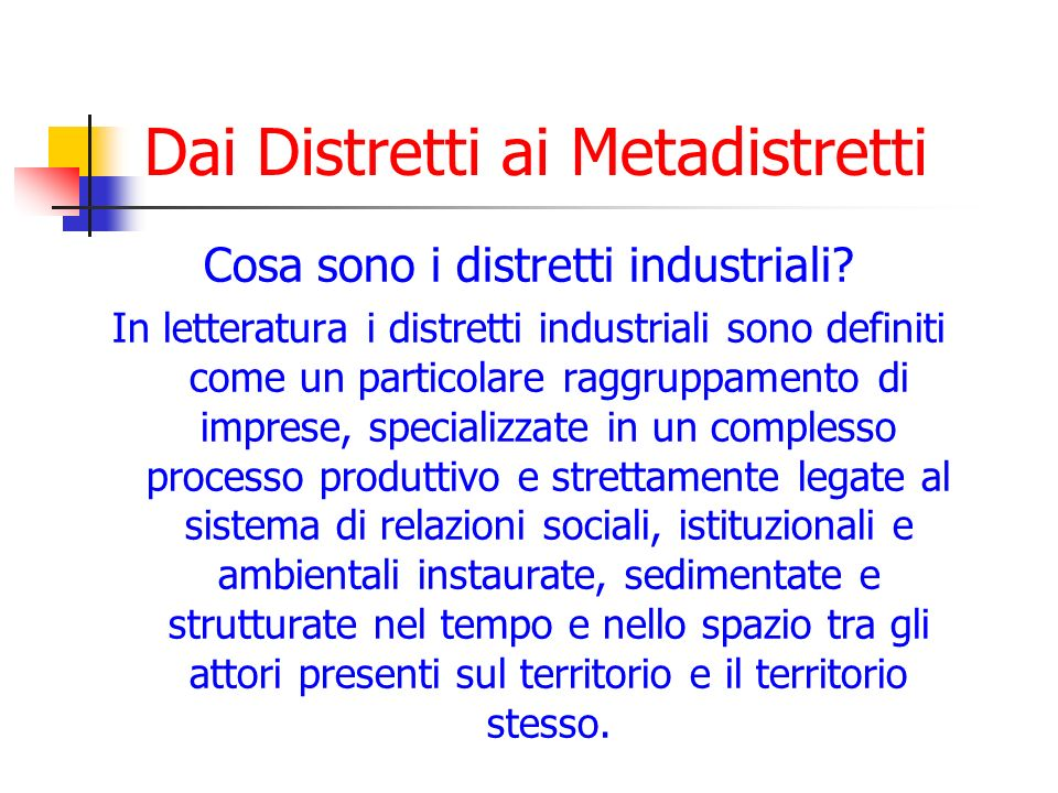 Dai Distretti ai Metadistretti