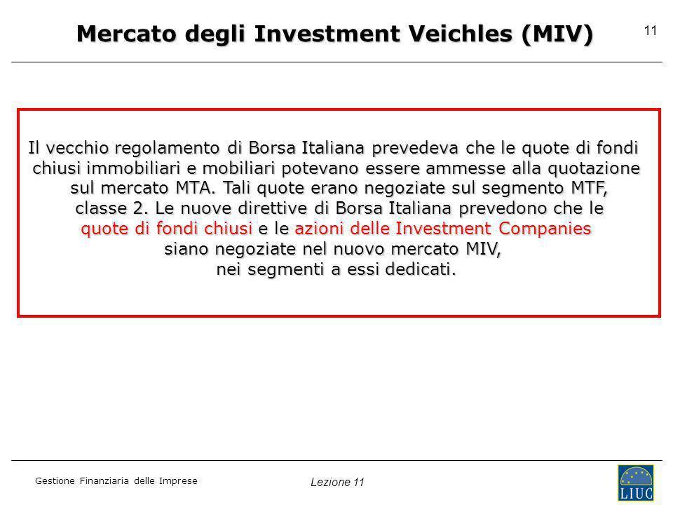 Mercato degli Investment Veichles (MIV)