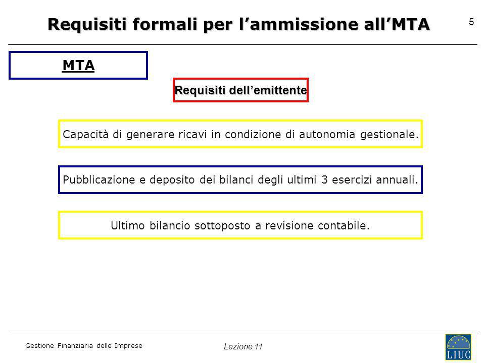 Requisiti formali per l'ammissione all'MTA Requisiti dell'emittente