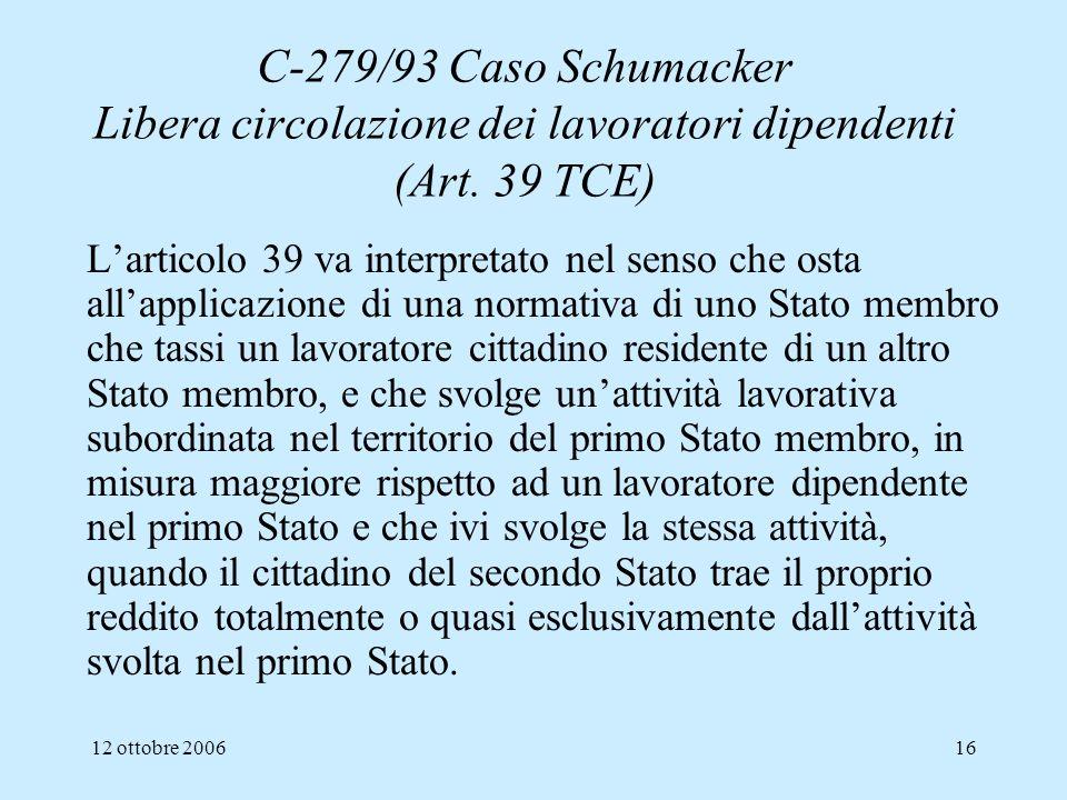 C-279/93 Caso Schumacker Libera circolazione dei lavoratori dipendenti (Art. 39 TCE)