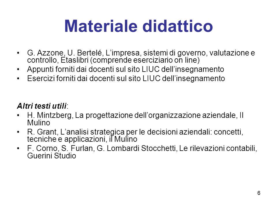Materiale didattico G. Azzone, U. Bertelé, L'impresa, sistemi di governo, valutazione e controllo, Etaslibri (comprende eserciziario on line)