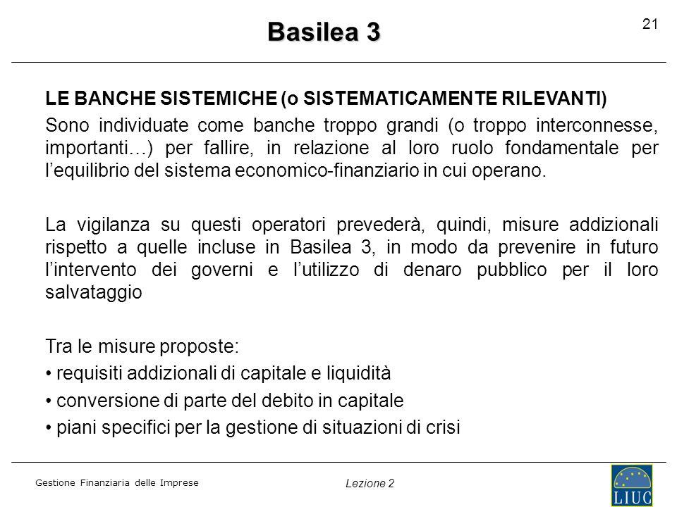 Basilea 3 LE BANCHE SISTEMICHE (o SISTEMATICAMENTE RILEVANTI)