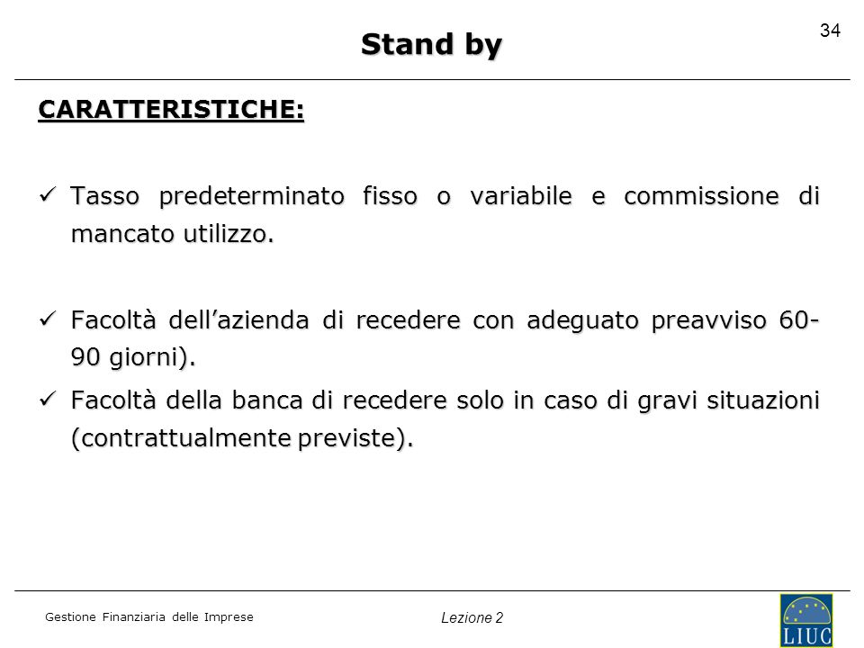 Stand by CARATTERISTICHE:
