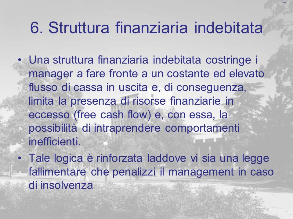 6. Struttura finanziaria indebitata