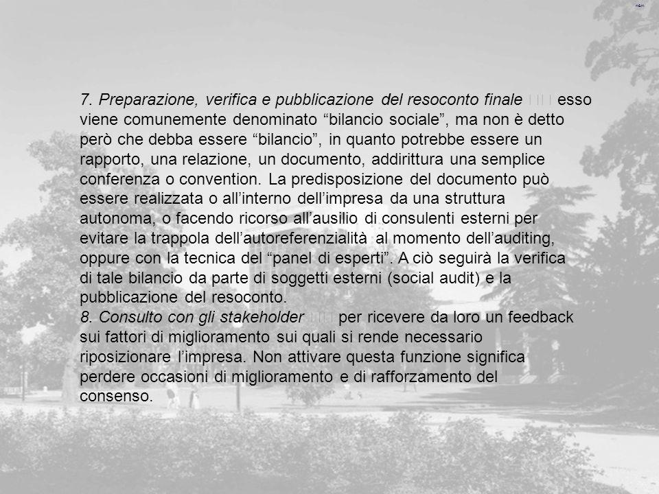 7. Preparazione, verifica e pubblicazione del resoconto finale  esso