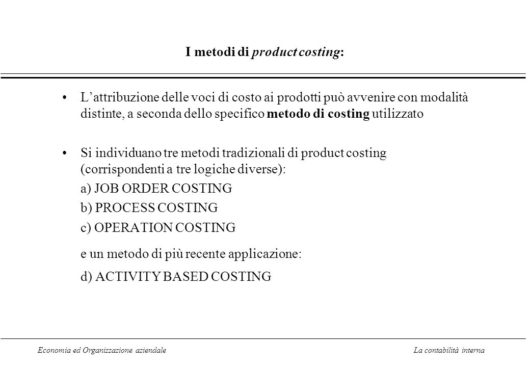 I metodi di product costing: