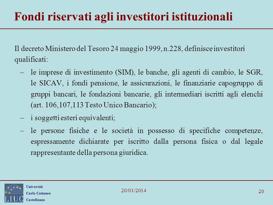 Fondi riservati agli investitori istituzionali