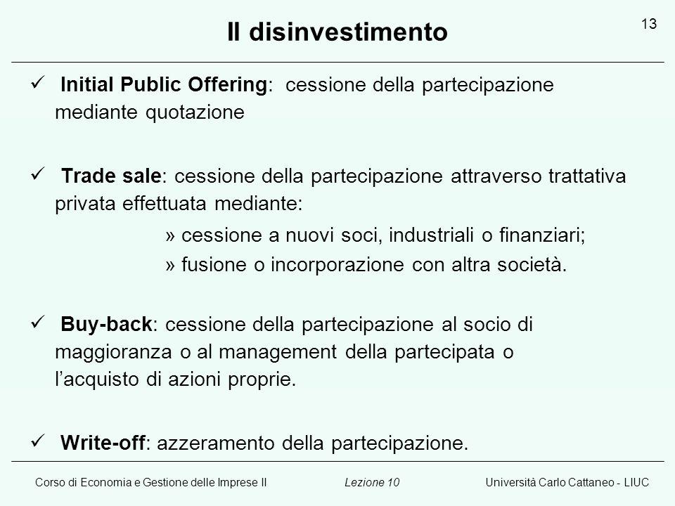 Il disinvestimento Initial Public Offering: cessione della partecipazione mediante quotazione.