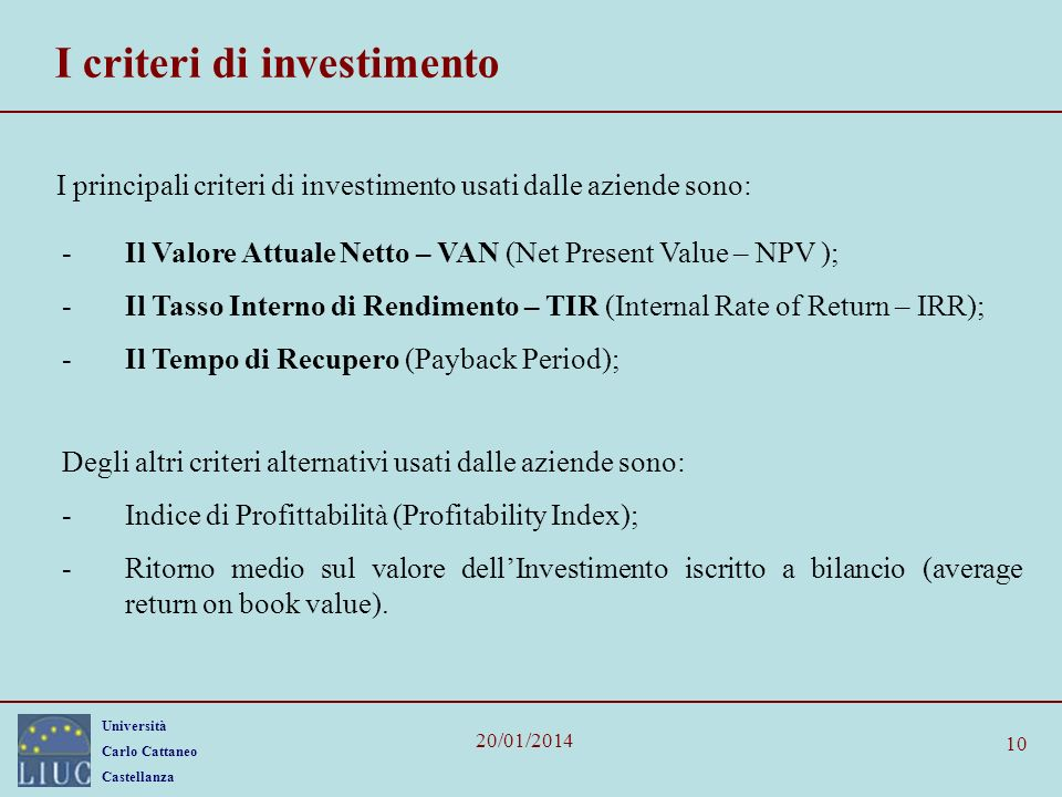 I criteri di investimento