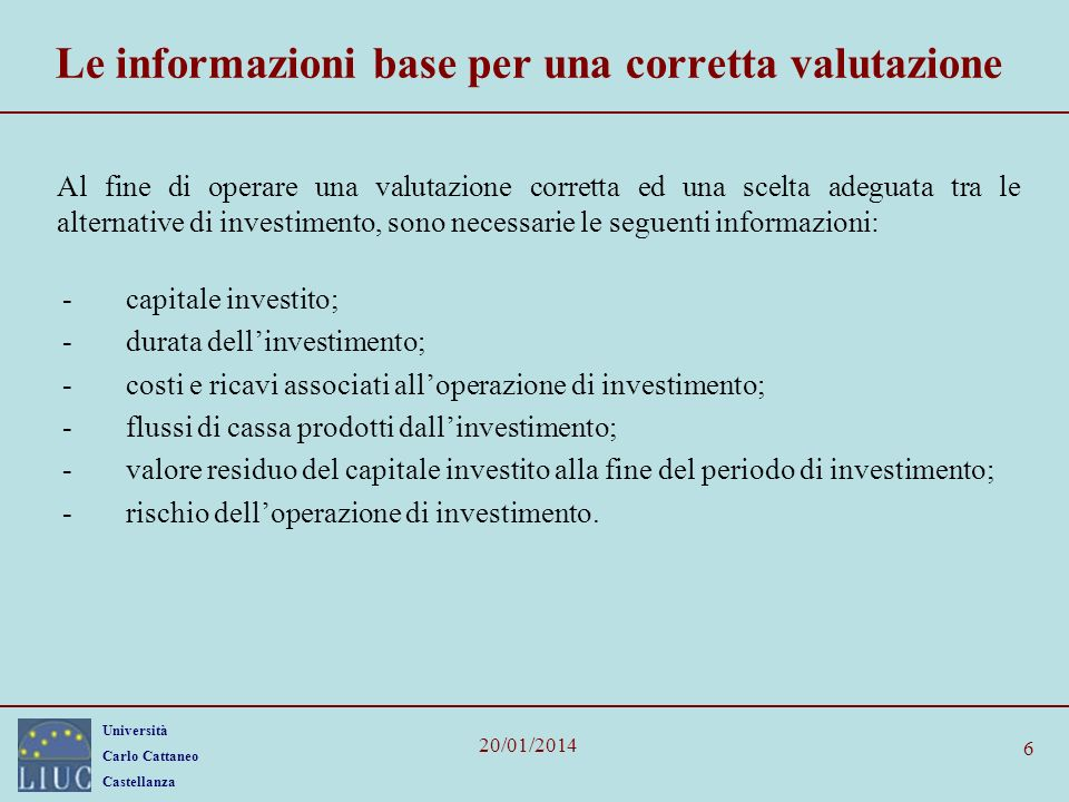 Le informazioni base per una corretta valutazione