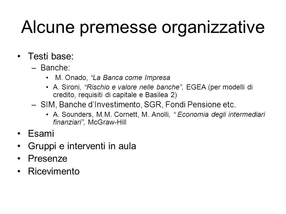 Alcune premesse organizzative