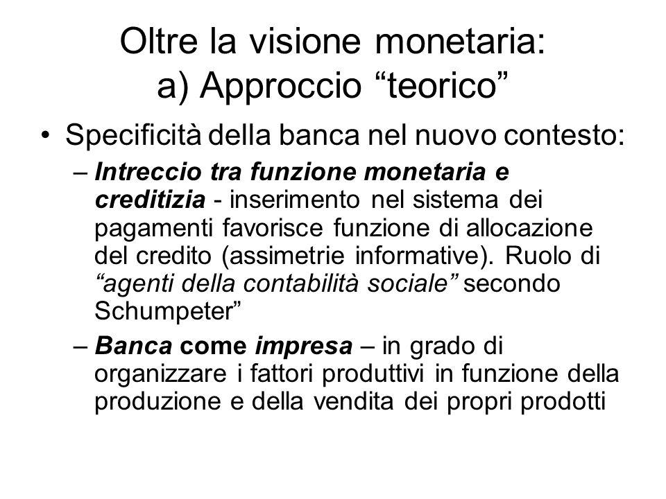 Oltre la visione monetaria: a) Approccio teorico
