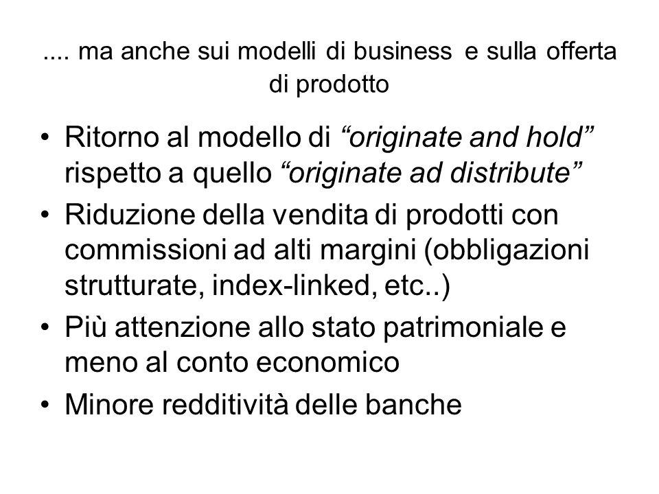 .... ma anche sui modelli di business e sulla offerta di prodotto
