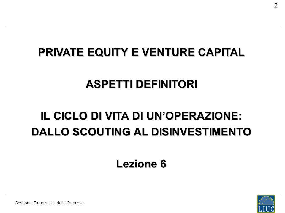 PRIVATE EQUITY E VENTURE CAPITAL ASPETTI DEFINITORI