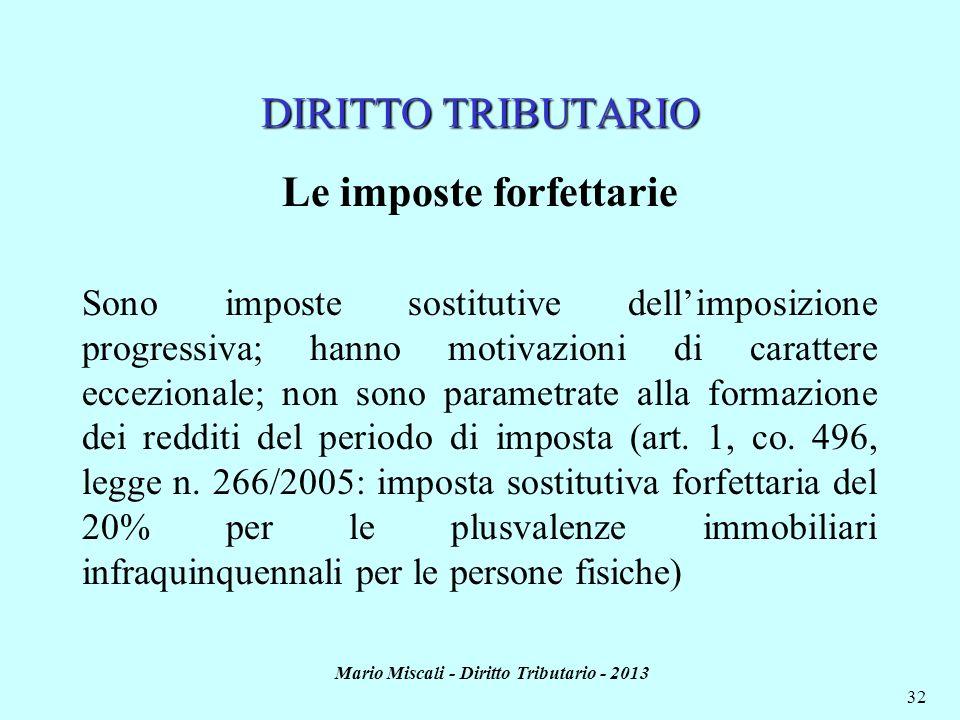 Le imposte forfettarie Mario Miscali - Diritto Tributario - 2013
