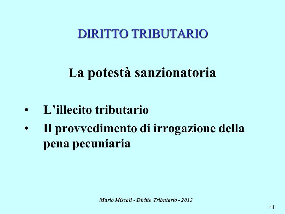 La potestà sanzionatoria Mario Miscali - Diritto Tributario - 2013