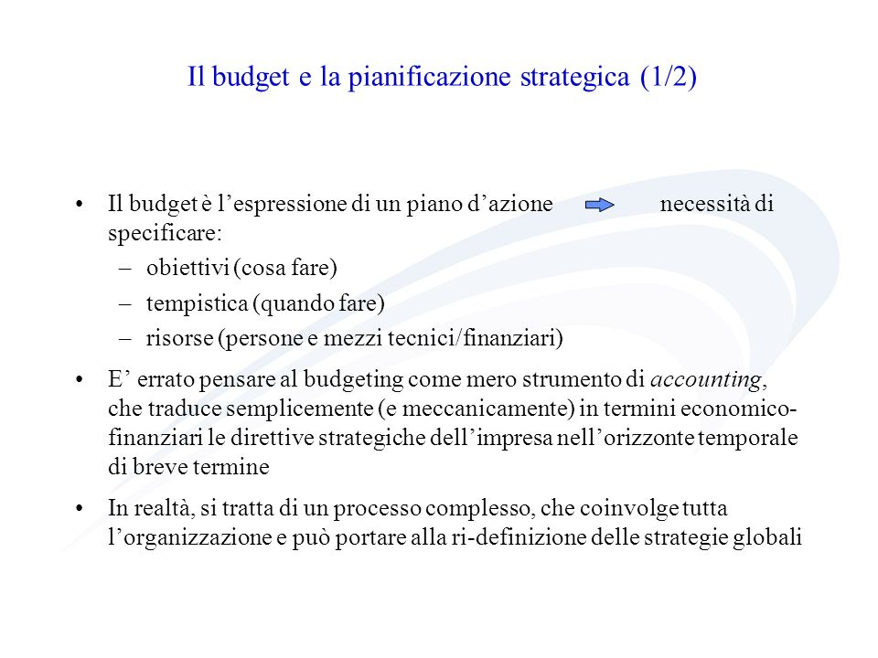 Il budget e la pianificazione strategica (1/2)