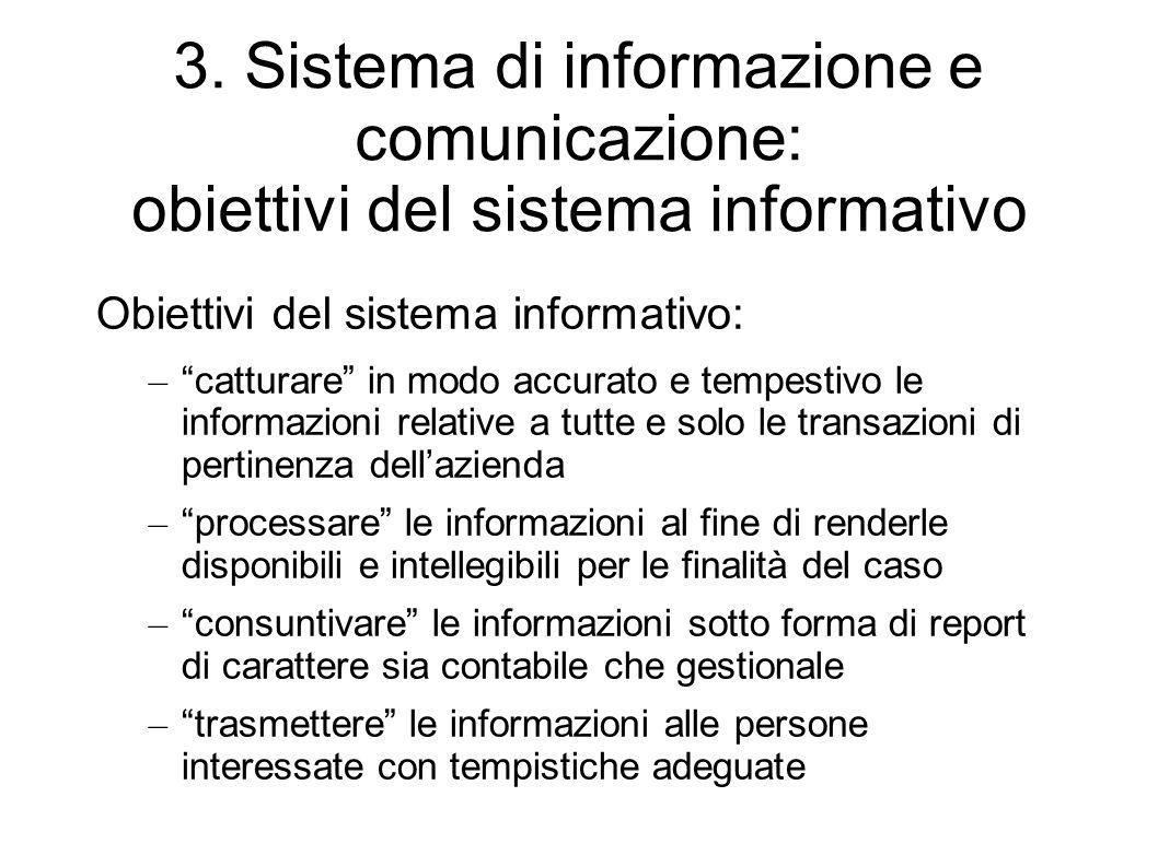 3. Sistema di informazione e comunicazione: obiettivi del sistema informativo