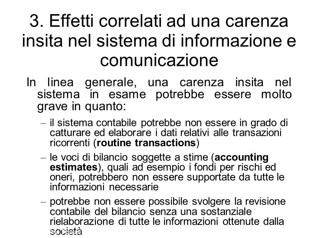 3. Effetti correlati ad una carenza insita nel sistema di informazione e comunicazione