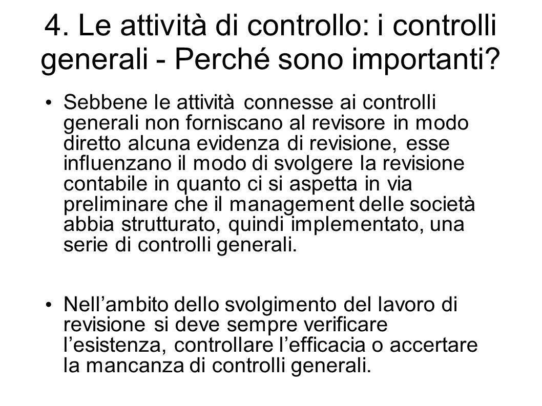 4. Le attività di controllo: i controlli generali - Perché sono importanti