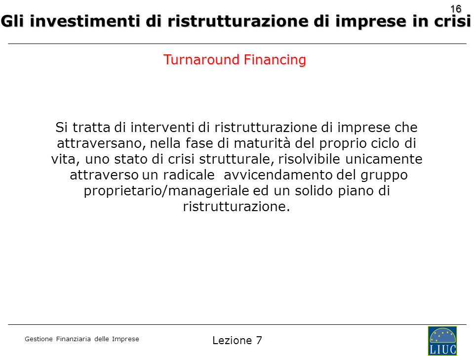 Gli investimenti di ristrutturazione di imprese in crisi
