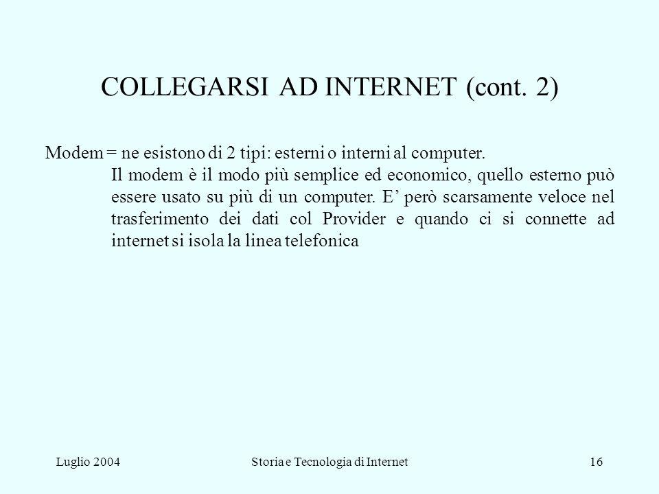 COLLEGARSI AD INTERNET (cont. 2)