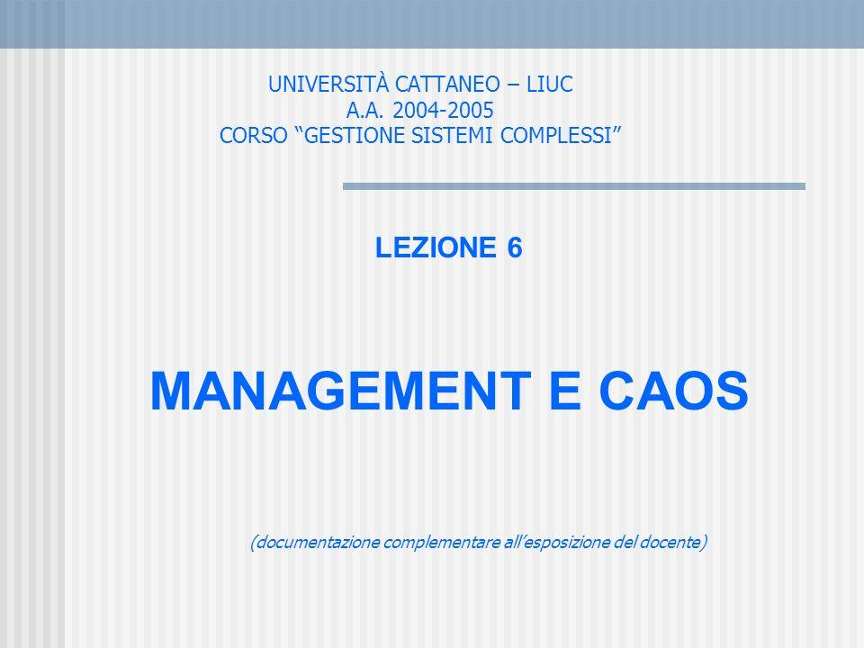 LEZIONE 6 MANAGEMENT E CAOS