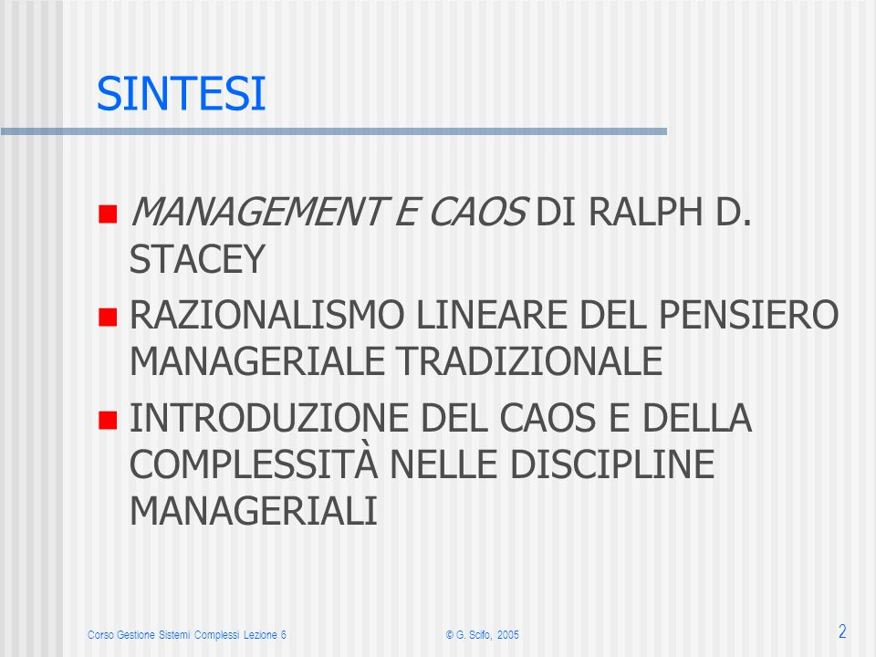 SINTESI MANAGEMENT E CAOS DI RALPH D. STACEY