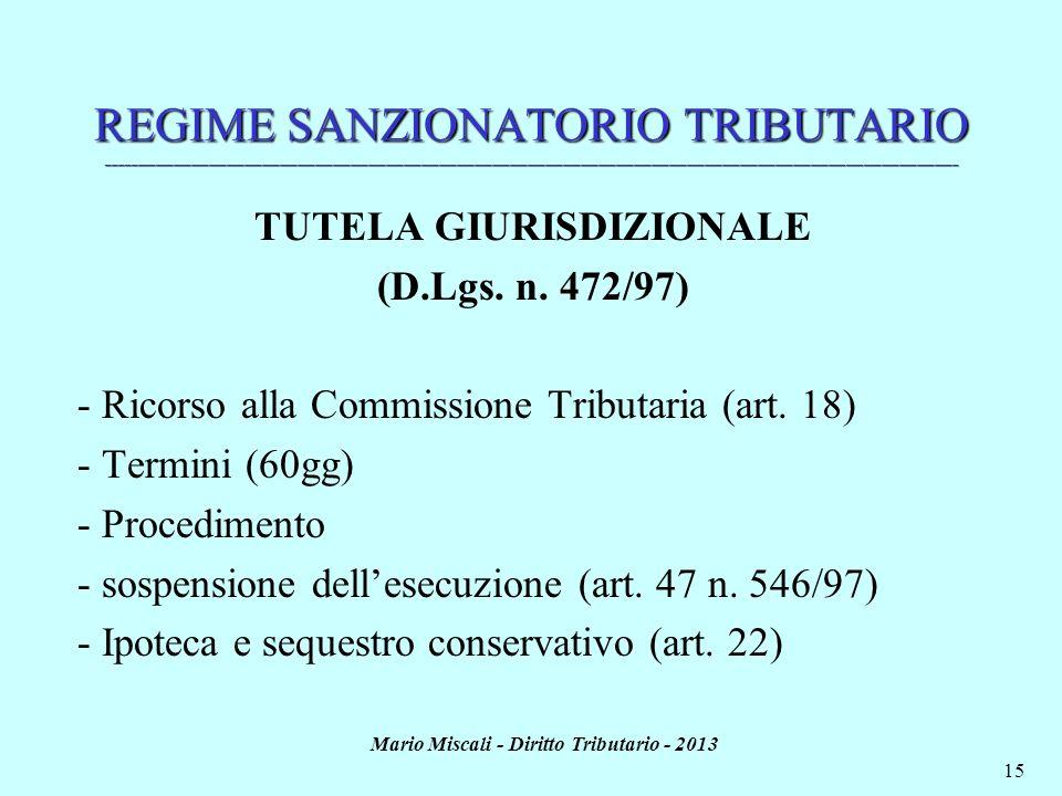 TUTELA GIURISDIZIONALE Mario Miscali - Diritto Tributario - 2013