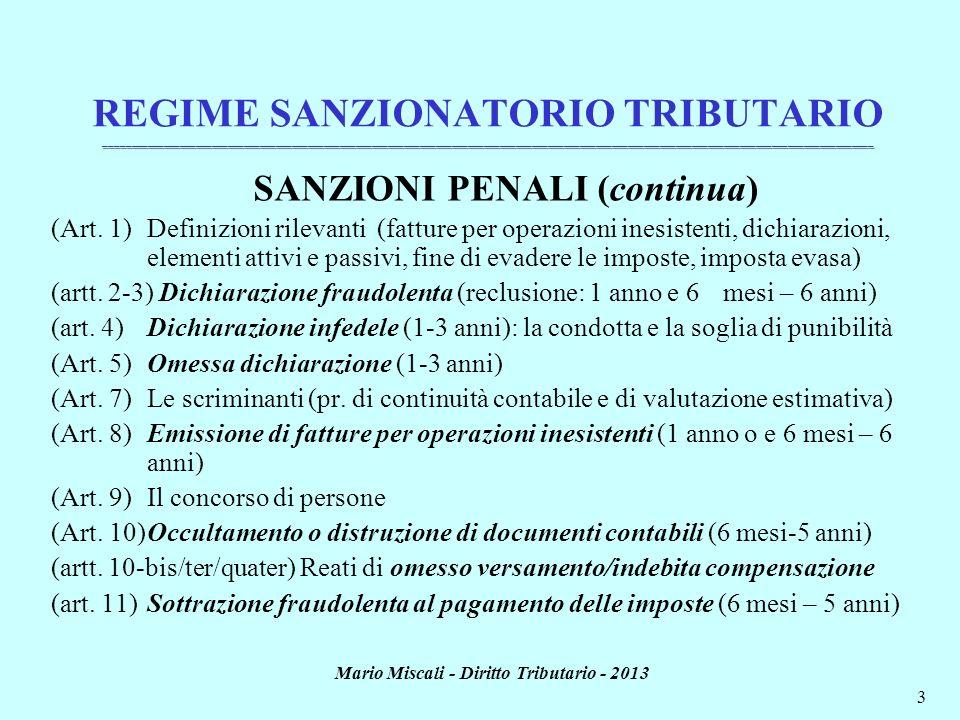 SANZIONI PENALI (continua) Mario Miscali - Diritto Tributario - 2013
