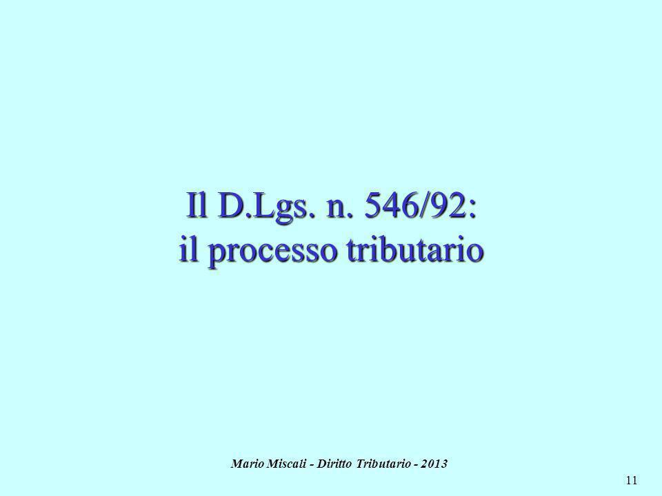 Il D.Lgs. n. 546/92: il processo tributario