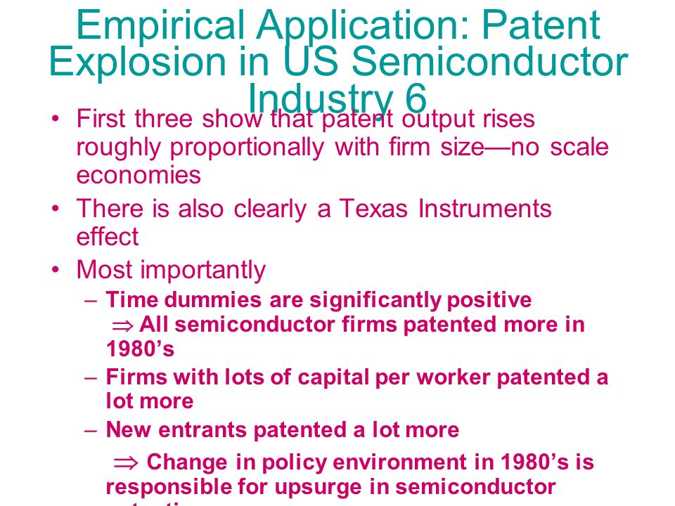 Empirical Application: Patent Explosion in US Semiconductor Industry 6