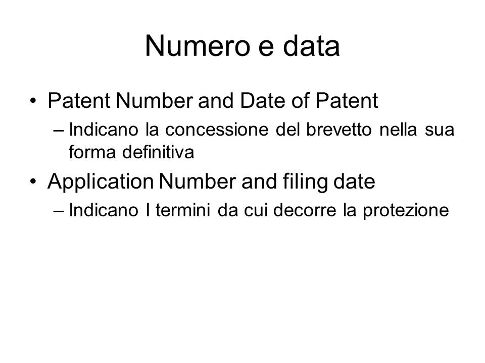 Numero e data Patent Number and Date of Patent
